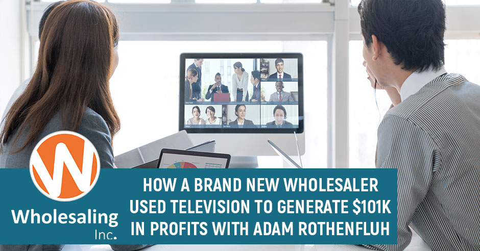 WI 716 | Generating Leads Through TV